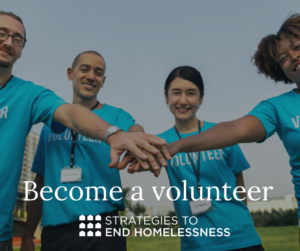 Volunteer to Help The Homeless: Strategies to End Homelessness